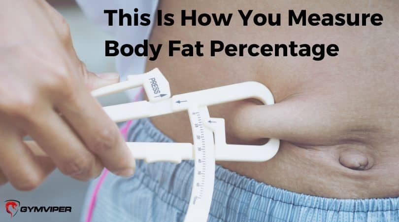 This Is How You Measure Body Fat Percentage