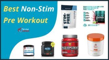 The Best Non-Stimulant Pre-Workout 2021