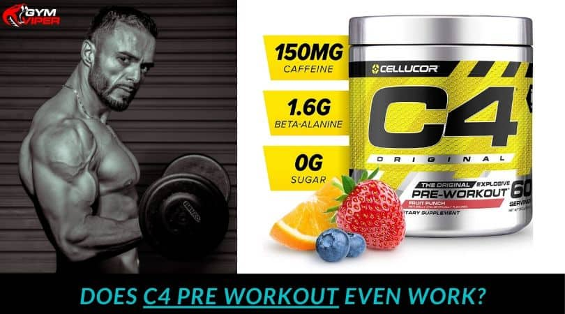 Does c4 Pre workout even work_