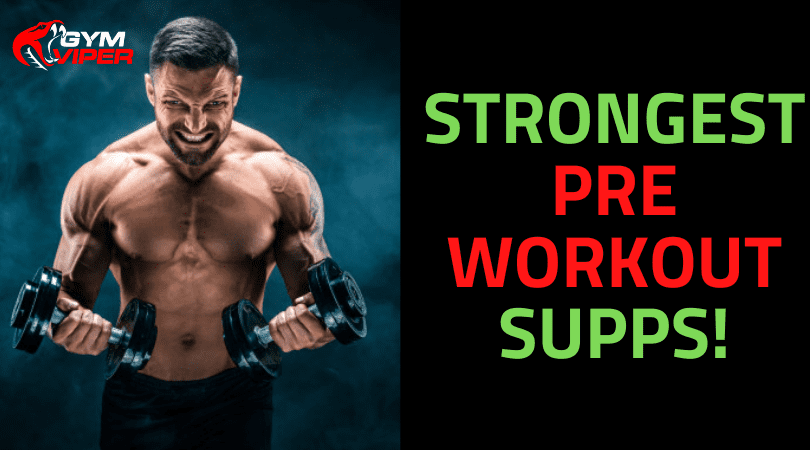 strongest pre-workout supps img