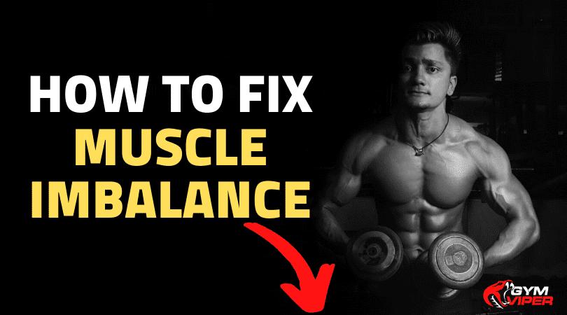 fix muscle imbalance