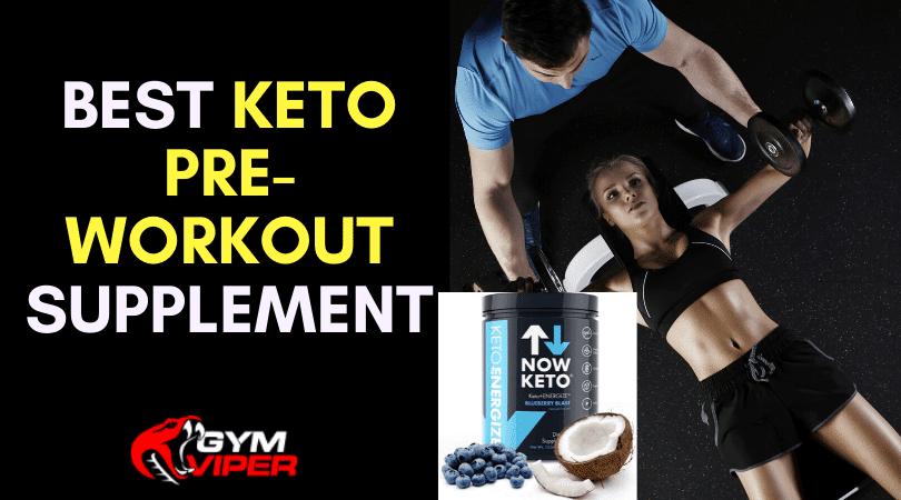 Best Keto Pre-Workout Supplement