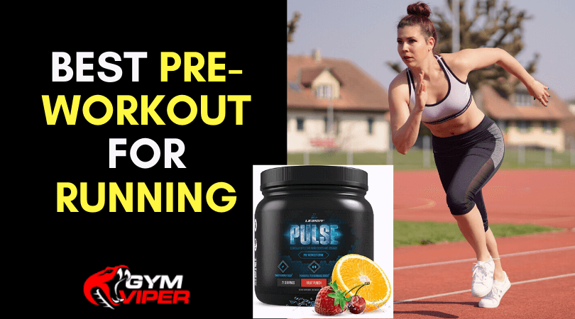 Best Pre-Workout for Running