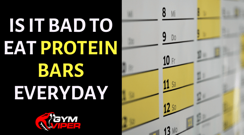 Eat Protein Bars Everyday