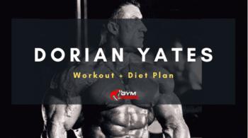 Dorian Yates' Workout and Diet Plan