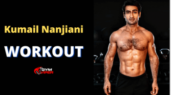 Kumail Nanjiani Workout Routine