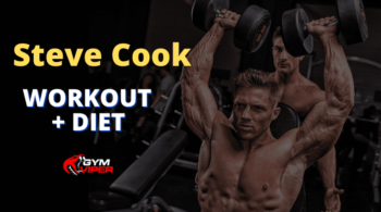 Steve Cook Workout Routine